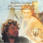 Medwyn Goodall – 1996 – All Good Things