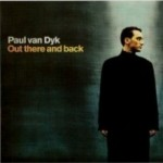 Paul van Dyk – 2000 – Out There and Back – CD1