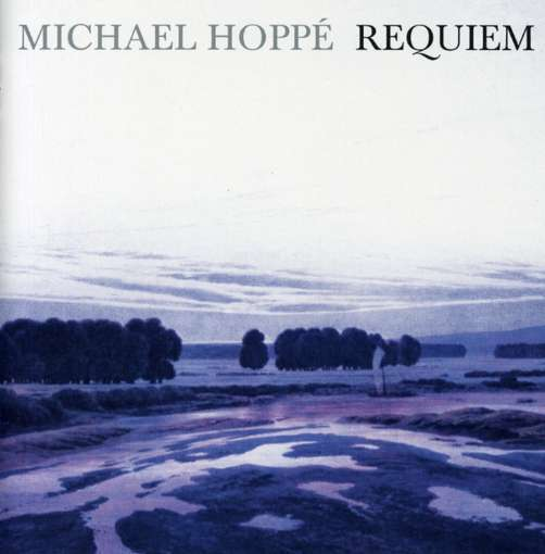 Michael Hoppé – ۲۰۰۶ – Requiem (Track 1 – Introit) – Single Track