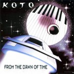 "تک آهنگ ""From The Dawn Of Time"" از گروه KOTO"