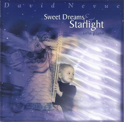 David Nevue – 2004 – Sweet Dreams & Starlight