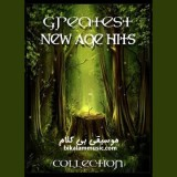 Greatest New Age Hits - Collection (2011-2013)
