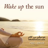 Paul Lawler - 2012 - Wake Up the Sun