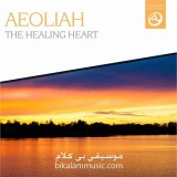 Aeoliah - 2014 - The Healing Heart