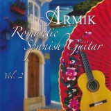 Armik - 2015 - Romantic Spanish Guitar Vol.2