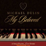 Michael Dulin - 2015 - My Beloved