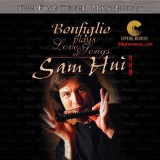 Robert Bonfiglio - 2003 - Bonfiglio Plays Love Songs of Sam Hui
