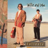 Willie and Lobo - 1997 - Caliente