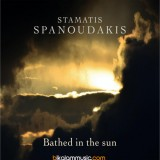 Stamatis Spanoudakis - 2016 - Bathed in the Sun