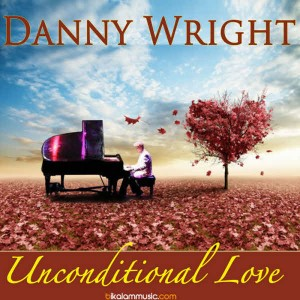 Danny Wright - Unconditional Love (2016)