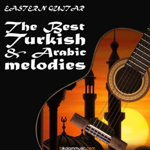 eastern-guitar-the-best-turkish-arabic-melodies