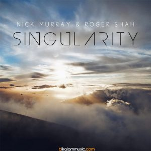 Nick Murray & Roger Shah - Singularity (2016)