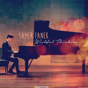 Samer Fanek - Wishful Thinking (2016)